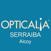 Opticalia Serraiba, tus ópticas en Alcoy