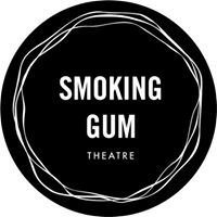 Smoking Gum Theatre