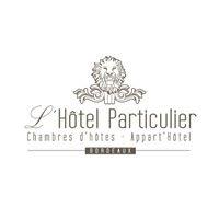 L'Hôtel Particulier Bordeaux