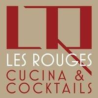 Les Rouges - Cucina & Cocktails