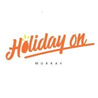 Holiday on Murray