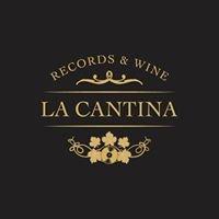 La Cantina Records & Wine
