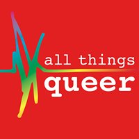 All Things Queer