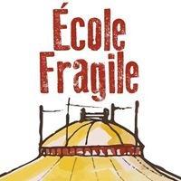 Chapiteau de l'École Fragile