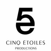 Cinq Étoiles Productions