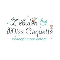 Zébulon & Miss Coquette