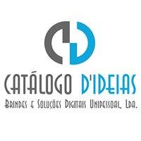 Catálogo D'IDEIAS - Brindes e Soluções Digitais Unipessoal, Lda
