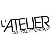L'Atelier des Collectionneurs