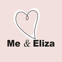 Me & Eliza