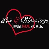 Love and Marriage Luxury Bridal Showcase
