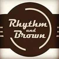 Rhythm and Brown
