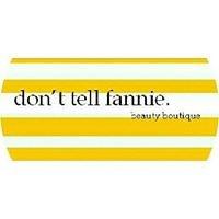 Dont Tell Fannie