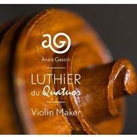 L'atelier d'Anaïs - luthier du quatuor