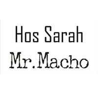 Hos Sarah & Mr.Macho