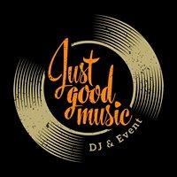 Just good music DJ EVENT