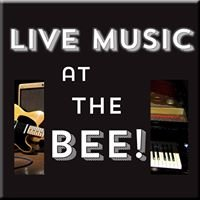 LIVE MUSIC at the BEE