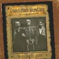 Dead Man Hunting Genealogy