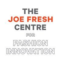 The Joe Fresh Centre for Fashion Innovation