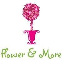 Flower & More