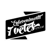 Esdeveniments 7 Vetes