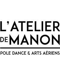 L'Atelier de Manon, Pole Dance et arts aériens