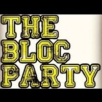 'The Bloc Party'