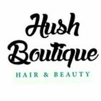 Hush Boutique Hair and Beauty