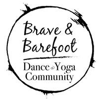 Brave and Barefoot Dance and Yoga