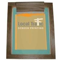 Local Traffic Screen Printing