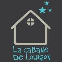 La Cabane de Louison