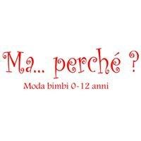 MaPerché?