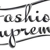 Fashion supreme