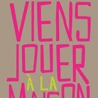 Viens Jouer à la maison de Paris 9