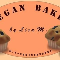 Plant Based Bakes by Lisa M.