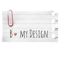 B. MY DESIGN