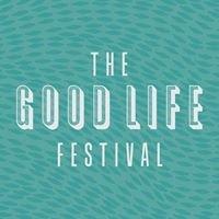 The Good Life Festival