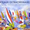 Rassemblement de Bateaux Extraordinaires - Deauville 2013