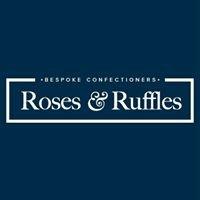 Roses & Ruffles