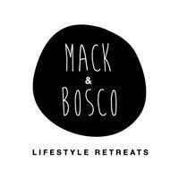 Mack & Bosco Lifestyle Retreats