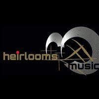 Heirlooms Music