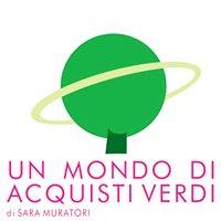 Muratori Sara - Un Mondo di Acquisti Verdi