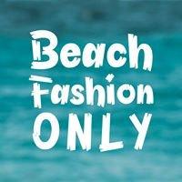 Beach Fashion Only