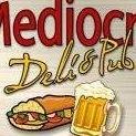 Mediocre Deli & Pub