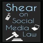Shear on Social Media Law
