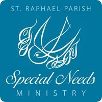 St. Raphael Church Special Needs Ministry