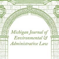 Michigan Journal of Environmental and Administrative Law