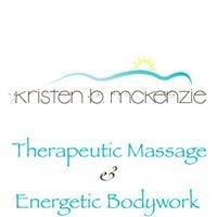 Kristen B McKenzie ~ Therapeutic Massage & Energetic Bodywork