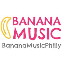 Banana Music Philly