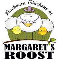 Backyard Chickens at Margaret's Roost