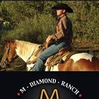 M Diamond Ranch
